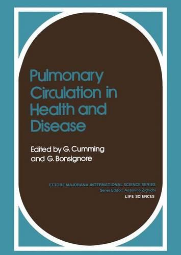 Pulmonary Circulation in Health and Disease - Ettore Majorana International Science Series 3 (Paperback)