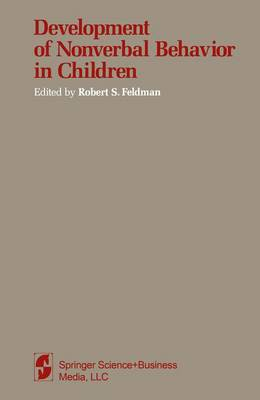 Development of Nonverbal Behavior in Children (Paperback)