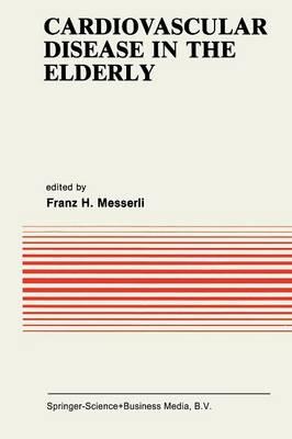 Cardiovascular Disease in the Elderly - Developments in Cardiovascular Medicine 31 (Paperback)