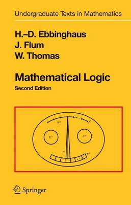 Mathematical Logic - Undergraduate Texts in Mathematics (Paperback)