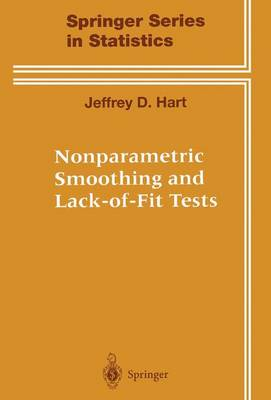 Nonparametric Smoothing and Lack-of-Fit Tests - Springer Series in Statistics (Paperback)
