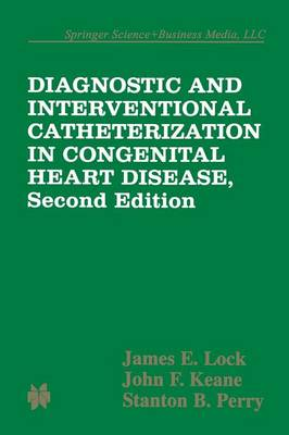 Diagnostic and Interventional Catheterization in Congenital Heart Disease (Paperback)