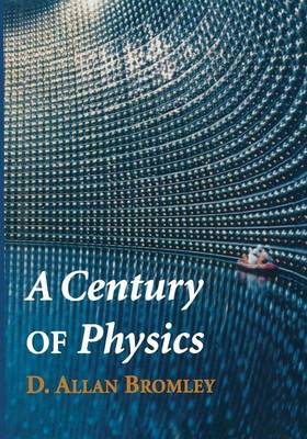A Century of Physics (Paperback)