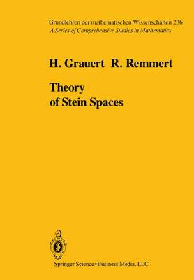 Theory of Stein Spaces - Grundlehren der Mathematischen Wissenschaften 236 (Paperback)