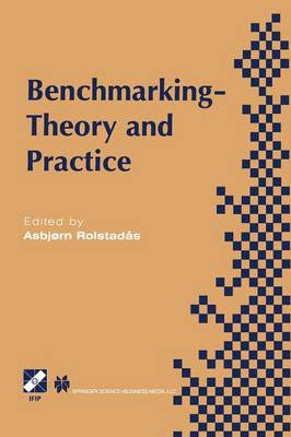 Benchmarking - Theory and Practice - IFIP Advances in Information and Communication Technology (Paperback)