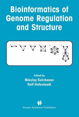 Bioinformatics of Genome Regulation and Structure (Paperback)