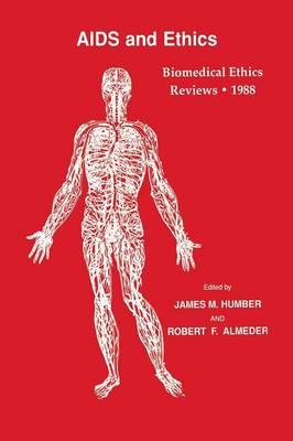 Biomedical Ethics Reviews * 1988 - Biomedical Ethics Reviews (Paperback)