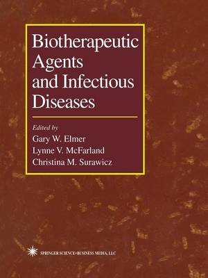 Biotherapeutic Agents and Infectious Diseases (Paperback)
