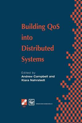 Building QoS into Distributed Systems: IFIP TC6 WG6.1 Fifth International Workshop on Quality of Service (IWQOS '97), 21-23 May 1997, New York, USA - IFIP Advances in Information and Communication Technology (Paperback)