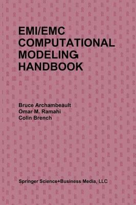 EMI/EMC Computational Modeling Handbook (Paperback)