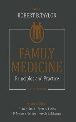 Family Medicine: Principles and Practice (Paperback)