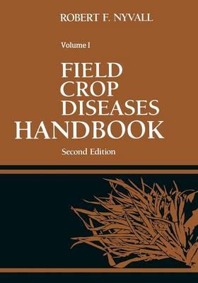 Field Crop Diseases Handbook (Paperback)