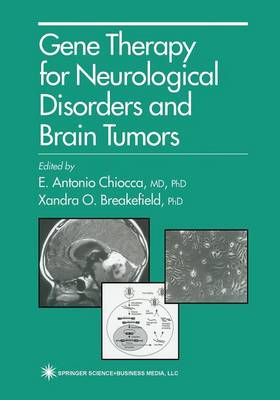 Gene Therapy for Neurological Disorders and Brain Tumors - Contemporary Neuroscience (Paperback)