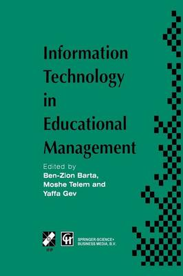 Information Technology in Educational Management - IFIP Advances in Information and Communication Technology (Paperback)