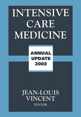 Intensive Care Medicine: Annual Update 2003 (Paperback)