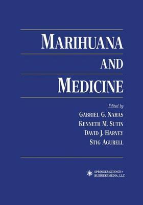 Marihuana and Medicine (Paperback)