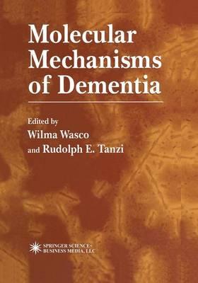 Molecular Mechanisms of Dementia - Contemporary Neuroscience (Paperback)