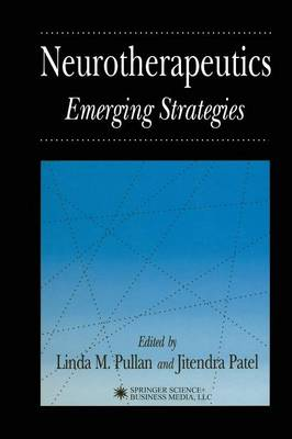 Neurotherapeutics: Emerging Strategies - Contemporary Neuroscience (Paperback)