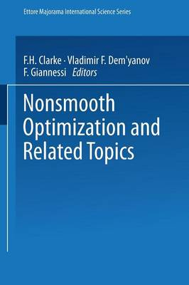 Nonsmooth Optimization and Related Topics - Ettore Majorana International Science Series 43 (Paperback)