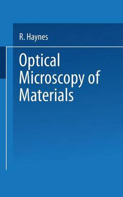 Optical Microscopy of Materials (Paperback)