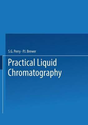 Practical Liquid Chromatography (Paperback)