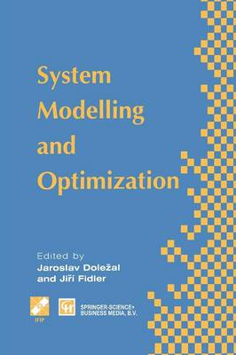 System Modelling and Optimization: Proceedings of the Seventeenth IFIP TC7 Conference on System Modelling and Optimization, 1995 - IFIP Advances in Information and Communication Technology (Paperback)