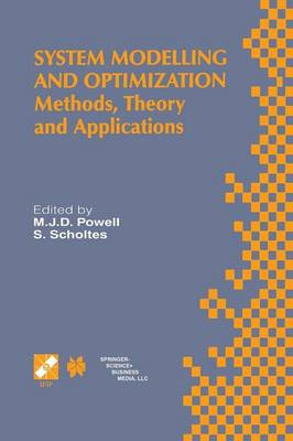 System Modelling and Optimization: Methods, Theory and Applications. 19th IFIP TC7 Conference on System Modelling and Optimization July 12-16, 1999, Cambridge, UK - IFIP Advances in Information and Communication Technology 46 (Paperback)