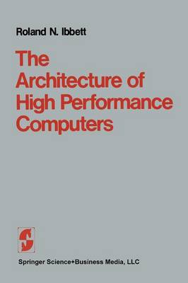 The Architecture of High Performance Computers (Paperback)
