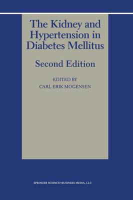 The Kidney and Hypertension in Diabetes Mellitus (Paperback)