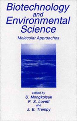 Biotechnology and Environmental Science: Molecular Approaches (Paperback)
