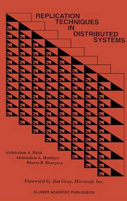 Replication Techniques in Distributed Systems - Advances in Database Systems 4 (Paperback)