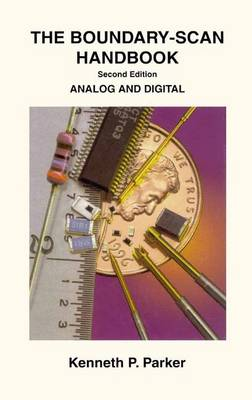 The Boundary-Scan Handbook: Analog and Digital (Paperback)