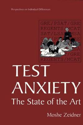 Test Anxiety: The State of the Art - Perspectives on Individual Differences (Paperback)