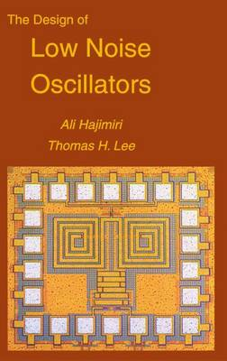 The Design of Low Noise Oscillators (Paperback)