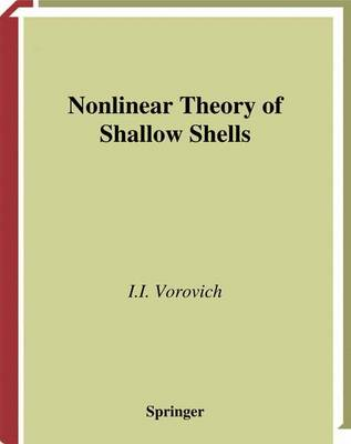 Nonlinear Theory of Shallow Shells - Applied Mathematical Sciences 133 (Paperback)