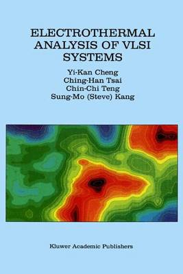 Electrothermal Analysis of VLSI Systems (Paperback)