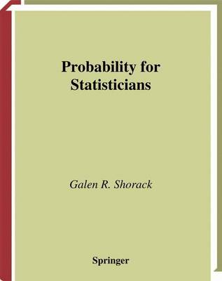 Probability for Statisticians - Springer Texts in Statistics (Paperback)
