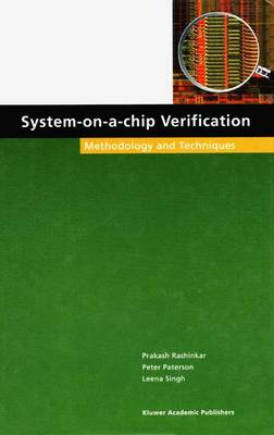 System-on-a-Chip Verification: Methodology and Techniques (Paperback)