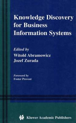 Knowledge Discovery for Business Information Systems - The Springer International Series in Engineering and Computer Science 600 (Paperback)