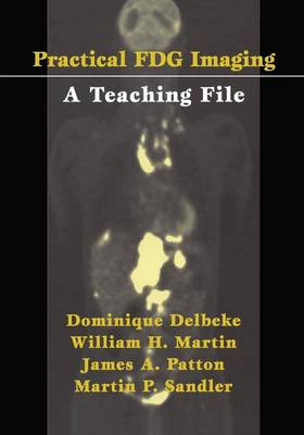 Practical FDG Imaging: A Teaching File (Paperback)