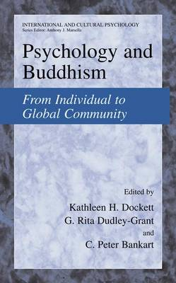 Psychology and Buddhism: From Individual to Global Community - International and Cultural Psychology (Paperback)