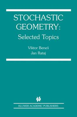 Stochastic Geometry: Selected Topics (Paperback)