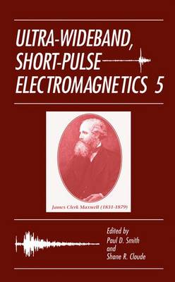 Ultra-Wideband, Short-Pulse Electromagnetics 5 (Paperback)