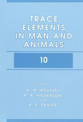 Trace Elements in Man and Animals 10 (Paperback)