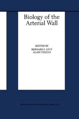 Biology of the Arterial Wall - Basic Science for the Cardiologist 1 (Paperback)
