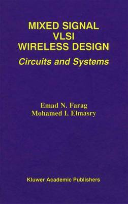 Mixed Signal VLSI Wireless Design: Circuits and Systems (Paperback)