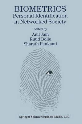 Biometrics: Personal Identification in Networked Society - The Springer International Series in Engineering and Computer Science 479 (Paperback)