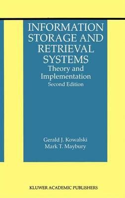 Information Storage and Retrieval Systems: Theory and Implementation - The Information Retrieval Series 8 (Paperback)