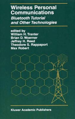 Wireless Personal Communications: Bluetooth and Other Technologies - The Springer International Series in Engineering and Computer Science 592 (Paperback)