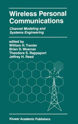 Wireless Personal Communications: Channel Modeling and Systems Engineering - The Springer International Series in Engineering and Computer Science 536 (Paperback)